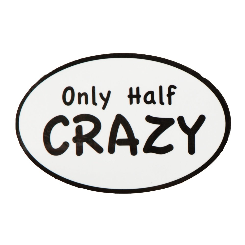 Only Half Crazy Half Marathon Car Magnet -
